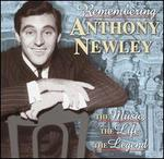 Remembering Anthony Newley: The Music, the Life, the Legend