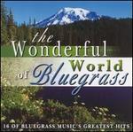 The Wonderful World of Bluegrass