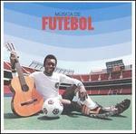 Musica de Futebol: The Sound of Brasilian Football