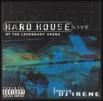 HARD HOUSE LIVE AT THE LEGENDARY