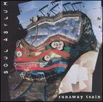 Runaway Train [EP] [Maxi Single]