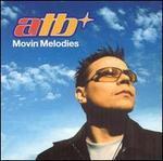 Movin Melodies (Reissue) (+ Bonus Disc & Screensaver)