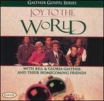 Joy to the World: Gaither Gospel Series