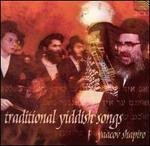 TRADITIONAL YIDDISH SONGS