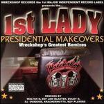 1st Lady Presidential Remixes [PA]