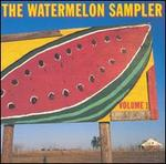 WATERMELON SAMPLER GREAT TEXAS MUSIC