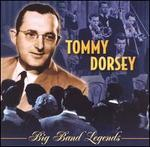 TOMMY DORSEY BIG BAND LEGENDS BEST OF