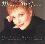 The Music Never Ends: The Lyrics of Alan & Marilyn Bergman