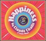 Happiness: Mixed by Claude Challe