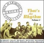 Hot Harmony Groups 1932-1951: That's The Rhythm, Vol. 1