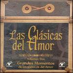 Clasicas del Amor, Vol. 2: Grandes Momentos [Box]