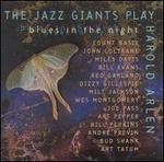 The Jazz Giants Play Harold Arlen: Blues in the Night