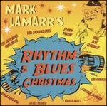 Mark Lamarr's Rhythm & Blues Christmas