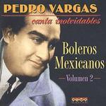 Boleros Mexicanos, Vol. 2