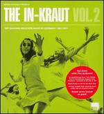 The In-Kraut, Vol. 2: Hip-Shaking Grooves Made in Germany 1967-1974