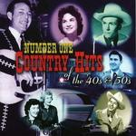 Number One Country Hits of the 40s & 50s