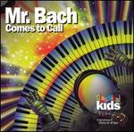Mr. Bach Comes to Call [Blister Pack]