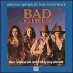 Bad Girls [Original Motion Picture Soundtrack]