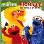 Sesame Street (Platinum All-Time Favorites)