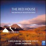 The Red House: The Heritage of the Scottish Fiddle