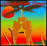 Trinidad Hot Times