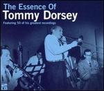 The Essence of Tommy Dorsey
