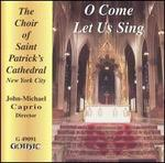 O COME LET US SING