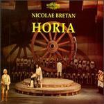 Nicolae Bretan: Horia