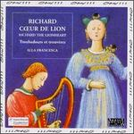 Richard the Lionheart: Troubadours et trouvŠres