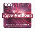 100 Anthems: Rave Anthems [Box]