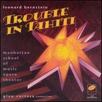 Leonard Bernstein: Trouble in Tahiti
