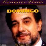 Legendary Tenors: Placido Domingo, Vol. 1
