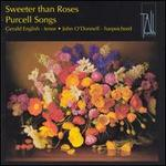 PURCELL:SWEETER THAN ROSES