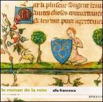 Le Roman de la Rose: Musiques medievales, 13-15 siŠcle