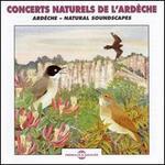 Sounds of Nature Ardeche: Natural Soundscapes