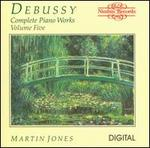 Debussy: Complete Piano Works, Vol. 5