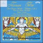 MESSIAEN:ORGAN WORKS VOLS 5 & 6