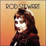 Classic Rod Stewart [Spectrum]