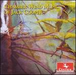 Chamber Wind Music of Jack Cooper