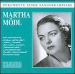 """Dokumente einer S""""ngerkarriere: Martha M""""dl"""