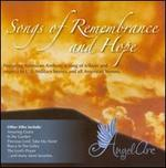 SONGS OF REMEMBRANCE & HOPE