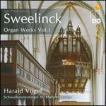 Jan Pieterszoon Sweelinck: Organ Works, Vol. 1