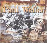 ROOTS OF PAUL WELLER