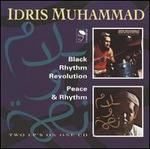 Black Rhythm Revolution/Peace & Rhythm