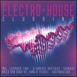 Electro House Clubbing [#2]