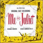 Me and Juliet [Original Cast Recording]