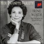 Her Infinite Variety: Irene Worth as the Women of Shakespeare