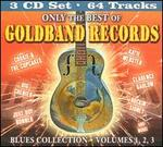 Only The Best Of Goldband Records: Blues Collection, Vol. 1-3 [Box]