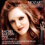 Mozart: Complete Violin Concertos; Sinfonia Concertante, K. 364