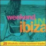 Weekend in Ibiza [Digipak]